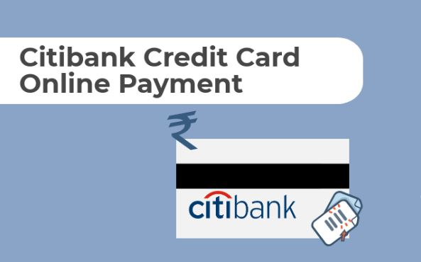 Citibank Credit Card Payment Instantly through Online and Offline