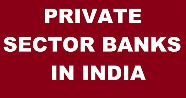 Private Banks in India – List of Top 10 Largest Private Sector Banks
