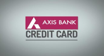 Axis Bank Credit Cards – A Collection of Adjunct Services