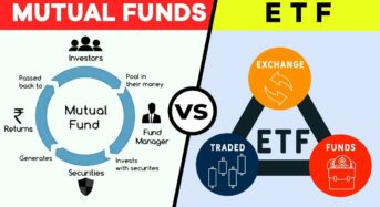 ETF or Mutual Funds: What to choose? (Detailed)